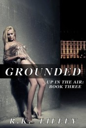 Grounded (Up In The Air #3)
